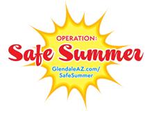Safe Summer_Glendale op ss_6.9.14